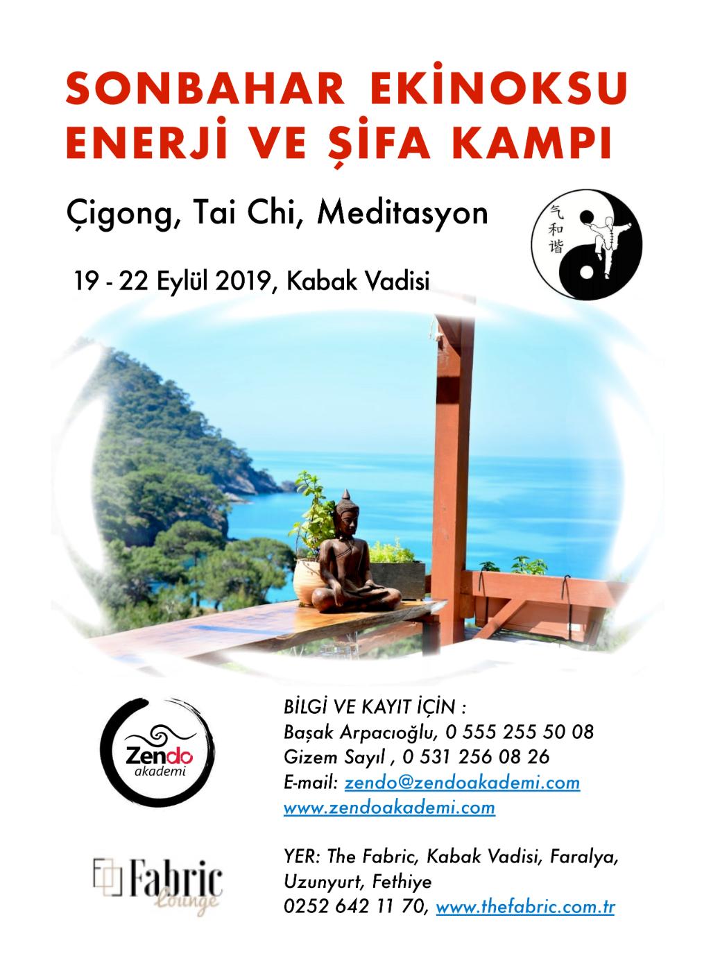 """Enerji ve Şifa kampı """"ÇİGONG, TAİ CHİ, MEDİTASYON"""" 19.09.19 – 22.09.19"""